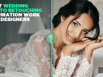 Best Wedding Photo Retouching Inspiration Work for Designers