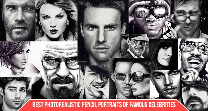 Best Photorealistic Pencil Portraits of Famous Celebrities