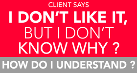 Client always right poster I-DONT-LIKE-IT