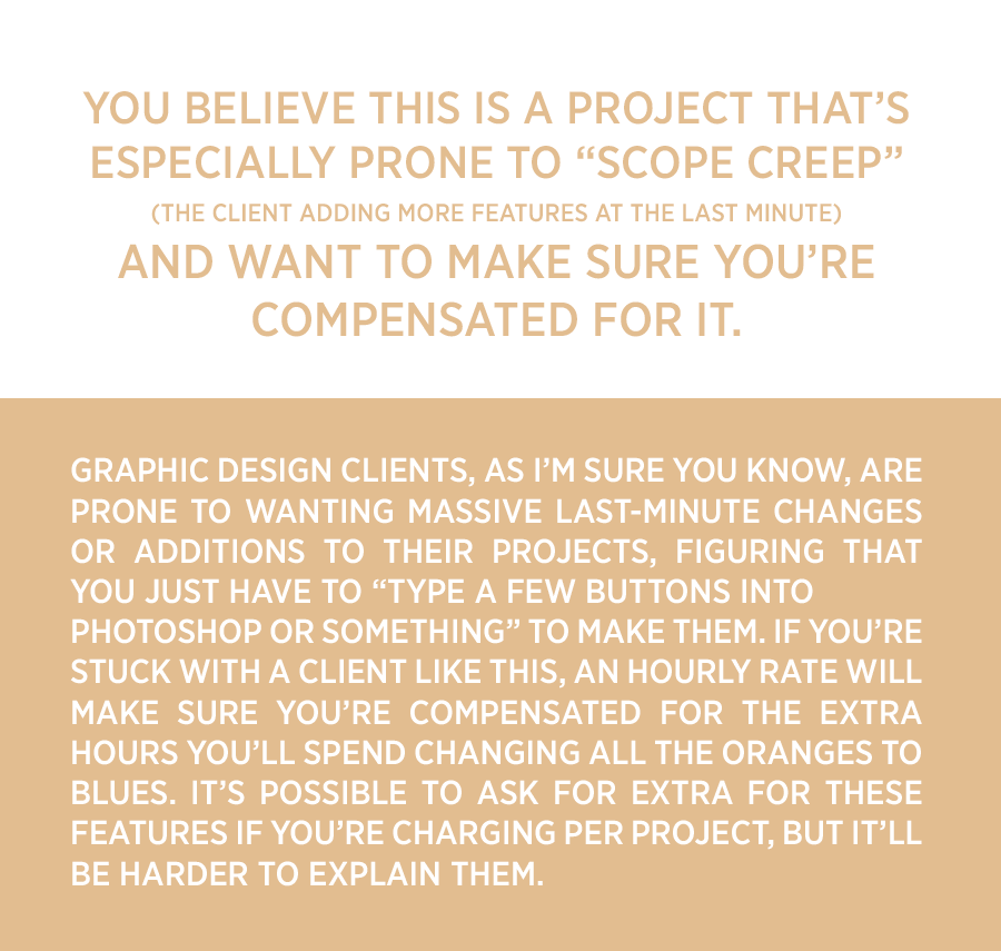 You believe this is a project that's especially prone to scope creep