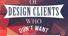 9 Excuses of Design Clients Who Don't Want to Pay