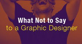 What-not-to-a-Graphic-Designer