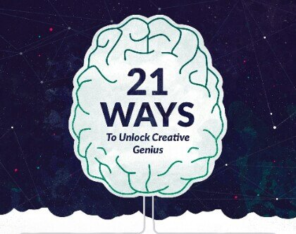 21 Ways to Unlock and Boost Creativity