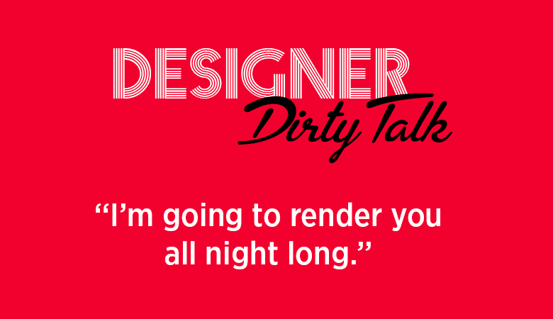 Designer-Dirty-Talk-1-CGfrog.com