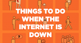 Things-to-do-When-The-Internet-is-Down