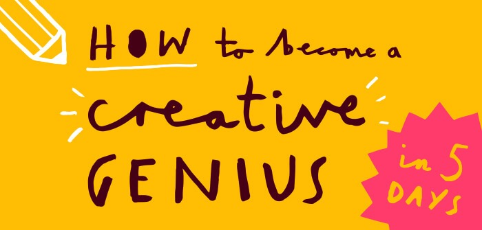 Become creative genius