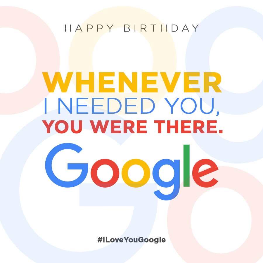 google-birthday-special-whenever-i-needed-you-you-were-there