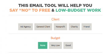 "say ""no"" to free and low-budget work"