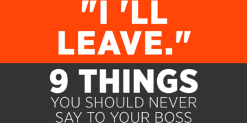 Things You Should Never Say To Your Boss
