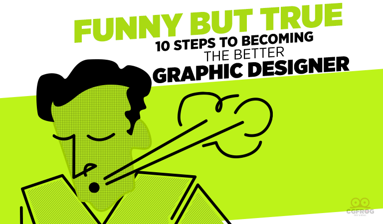 Becoming The Better Graphic Designer
