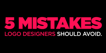 Top 5 Logo Design Mistakes To Avoid