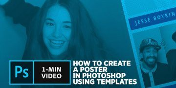 How to Create a Poster in Photoshop Using Templates