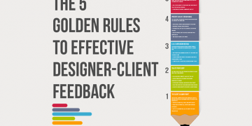 5 Golden Rules to Effective Designer - Client Feedback