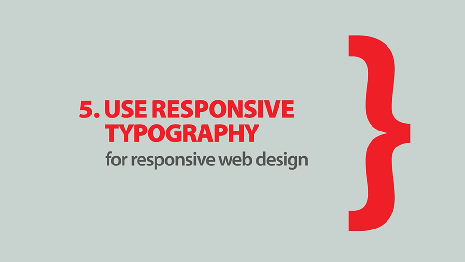 Use Responsive Typography-Rules of Typography in Web Design