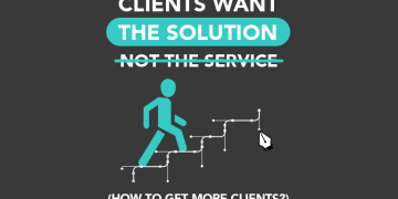 Clients Want the Solution, Not the Service From Designers! How to Get More Clients?
