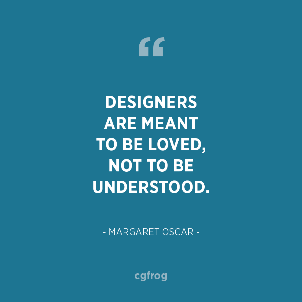 Inspirational Quotes about Design and Creativity Margaret Oscar