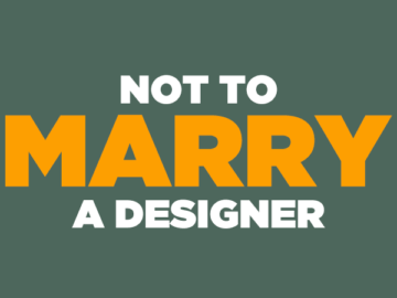 52 More Reasons Not to Date or Marry a Designer