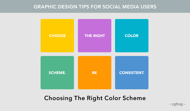 Graphic Design Tips for Social Media Users Choosing The Right Color Scheme