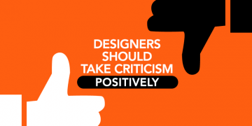 Designers Should Take Criticism Positively