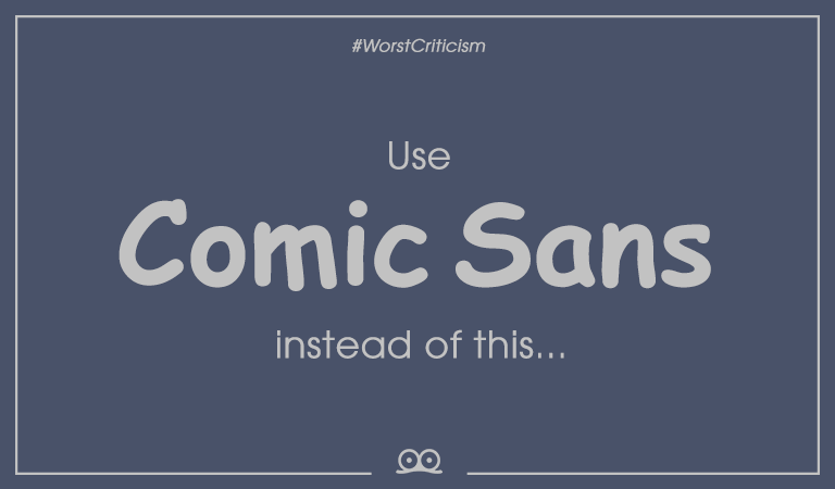 English-Version-Worst-Criticism-by-Design-Managers-Comic-Sans