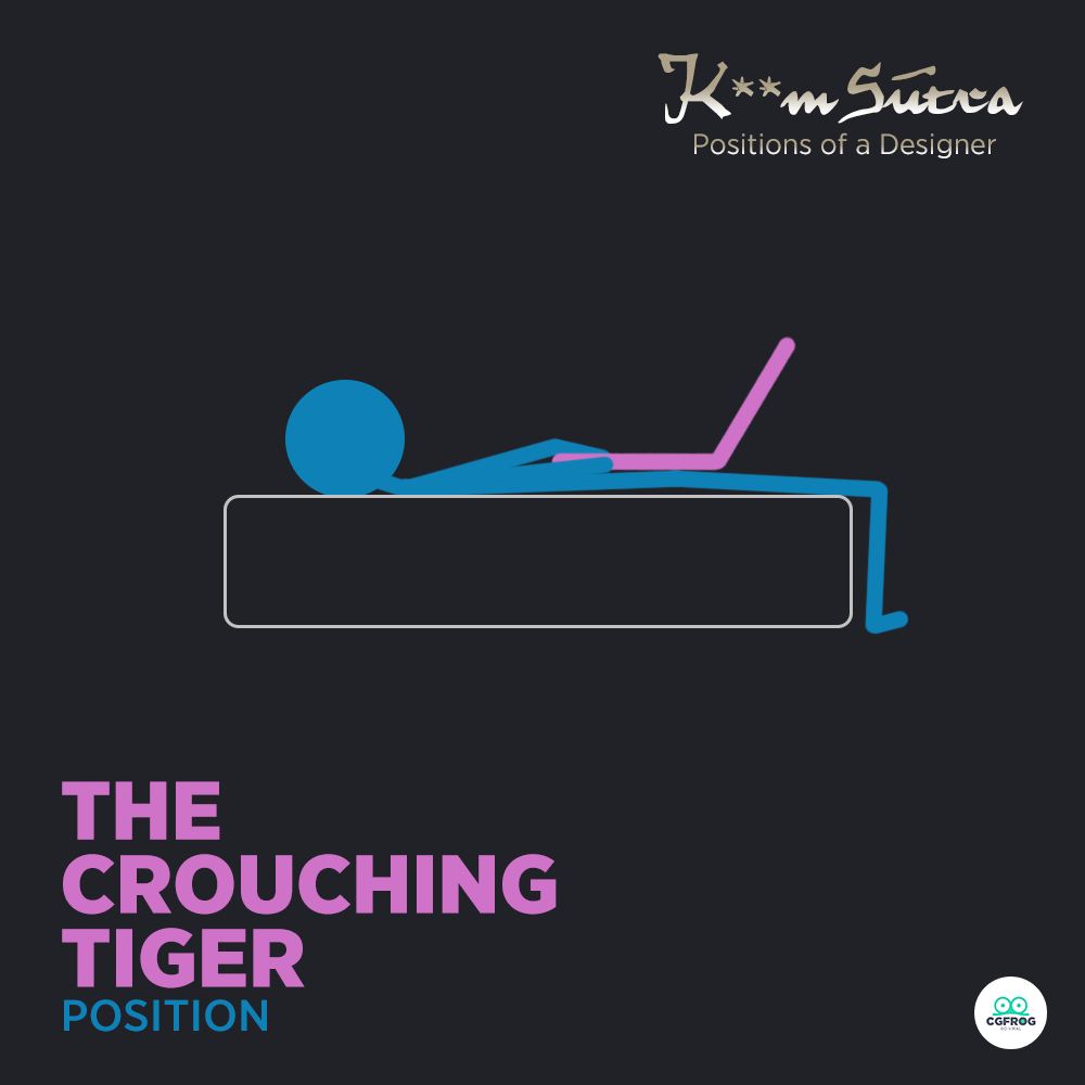 16 The Crouching Tiger K**m-Sutra positions of a designer