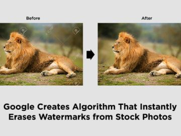 Google Creates Algorithm That Instantly Erases Watermarks from Stock Photos