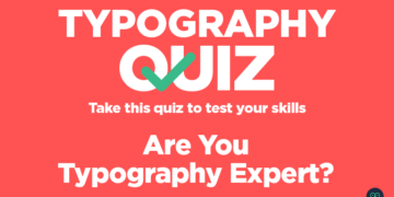 Typography Quiz: Take This Quiz To Test Your Skills