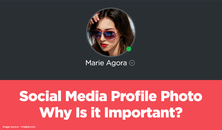 Social Media Profile Photo: Why Is it Important?