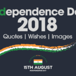 Independence Day 2018 Quotes, Wishes, Images for 71st Independence Day