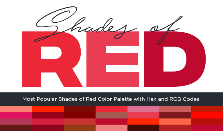 Most Popular Shades of Red Color Palette with Hex and RGB Codes